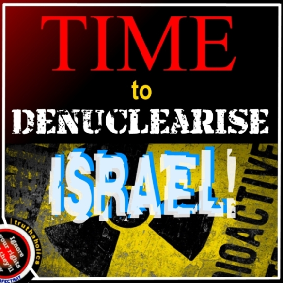 DENUCLEARISE ISRAEL1
