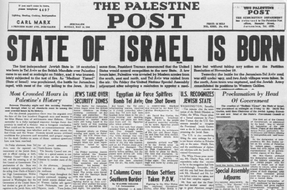 The Palestine Post front page, May 1948. Against US warning Israel declares itself independent